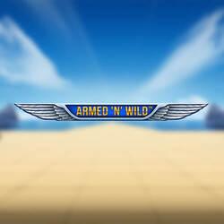 Armed n Wild