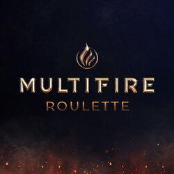 Multifire Roulette