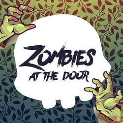 Zombies at the Door