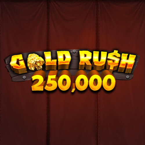 Gold Rush 250,000 - Scratch