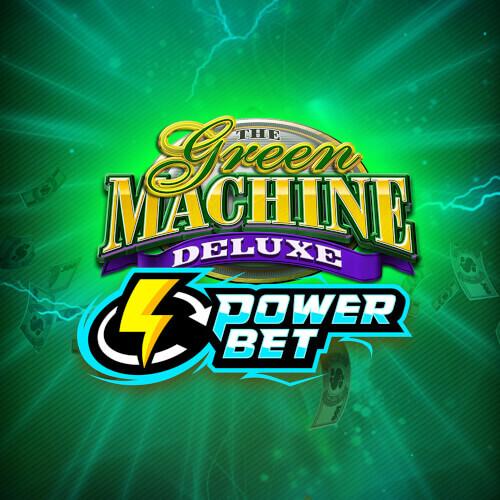 Green Machine Deluxe Power Bet