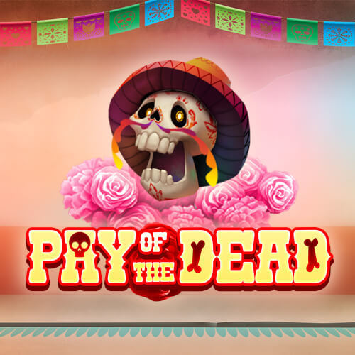 Pay of the Dead