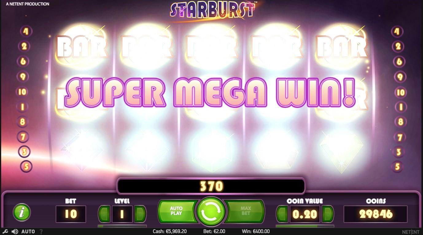 Starburst gives you the Super Mega Win!