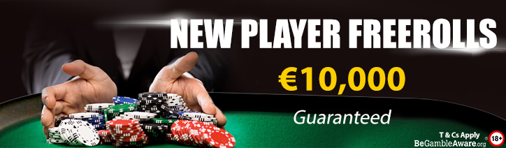 €10,000 New Player Freerolls